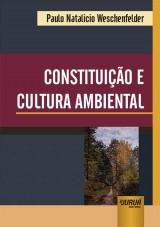 Capa do livro: Constituição e Cultura Ambiental, Paulo Natalicio Weschenfelder