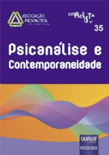 Capa do livro: Revista da Associação Psicanalítica de Curitiba - N° 35 - Psicanálise e Contemporaneidade, Responsáveis por esta edição: Camila Zoschke Freire e Rejinaldo Chiaradia