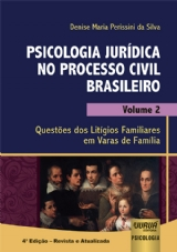 Capa do livro: Psicologia Jurídica no Processo Civil Brasileiro - Volume 2, Denise Maria Perissini da Silva