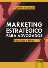 Capa do livro: Marketing Estratégico para Advogados, Juliana Pacheco