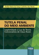 Capa do livro: Tutela Penal do Meio Ambiente, Sheilla Maria da Graça Coitinho das Neves