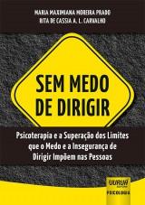 Capa do livro: Sem Medo de Dirigir, Maria Maximiana Moreira Prado e Rita de Cassia A. L. Carvalho