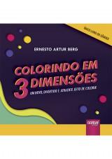 Capa do livro: Colorindo em 3 Dimensões, Ernesto Artur Berg