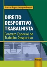Capa do livro: Direito Desportivo Trabalhista, Cristiano Augusto Rodrigues Possídio
