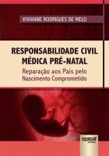 Capa do livro: Responsabilidade Civil Médica Pré-Natal, Vivianne Rodrigues de Melo