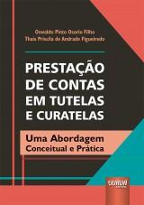 Capa do livro: Prestação de Contas em Tutelas e Curatelas, Oswaldo Pinto Osorio Filho e Thaís Priscila de Andrade Figueiredo