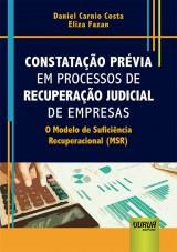 Capa do livro: Constatação Prévia em Processos de Recuperação Judicial de Empresas, Daniel Carnio Costa e Eliza Fazan