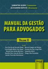 Capa do livro: Manual da Gestão para Advogados - Volume II, Coordenadora: Samantha Albini - Organizadora: Alessandra Batista