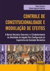 Capa do livro: Controle de Constitucionalidade e Modulação de Efeitos, Flávio Pansieri e Otávio Augusto Baptista