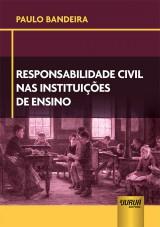 Capa do livro: Responsabilidade Civil nas Instituições de Ensino, Paulo Bandeira