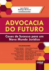 Capa do livro: Advocacia do Futuro, Coordenadores: Lara Selem e Rodrigo Bertozzi