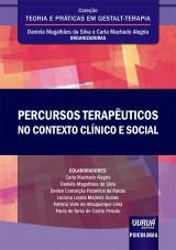 Capa do livro: Percursos Terapêuticos no Contexto Clínico e Social, Organizadoras: Daniela Magalhães da Silva e Carla Machado Alegria