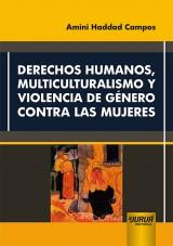 Capa do livro: Derechos Humanos, Multiculturalismo y Violencia de Género Contra las Mujeres, Amini Haddad Campos