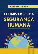 Capa do livro: Universo da Segurança Humana, O, Edmundo Oliveira