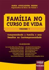 Capa do livro: Família no Curso de Vida - Volume 1, Organizadora da Série e do Volume 1: Maria Auxiliadora Dessen