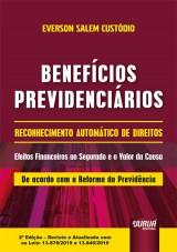 Capa do livro: Benefícios Previdenciários - Reconhecimento Automático de Direitos, Everson Salem Custódio