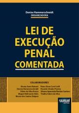 Capa do livro: Lei de Execução Penal Comentada, Organizadora: Denise Hammerschmidt