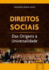 Capa do livro: Direitos Sociais - Das Origens à Universalidade, Salomão Ismail Filho