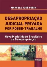 Capa do livro: Desapropriação Judicial Privada por Posse-Trabalho, Marcelo José Forin