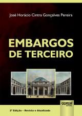 Capa do livro: Embargos de Terceiro, José Horácio Cintra Gonçalves Pereira