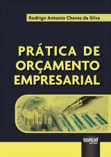 Capa do livro: Prática de Orçamento Empresarial, Rodrigo Antonio Chaves da Silva