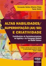 Capa do livro: Altas Habilidades/Superdotação (AH/SD) e Criatividade, Fernanda Hellen Ribeiro Piske e Tania Stoltz