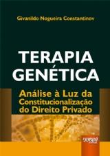 Capa do livro: Terapia Genética, Givanildo Nogueira Constantinov