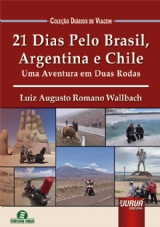 Capa do livro: 21 Dias Pelo Brasil, Argentina e Chile, Luiz Augusto Romano Wallbach