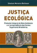 Capa do livro: Justiça Ecológica, Shalom Moreira Baltazar