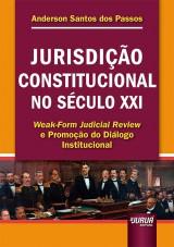 Capa do livro: Jurisdição Constitucional no Século XXI, Anderson Santos dos Passos