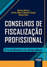Capa do livro: Conselhos de Fiscalização Profissional, Melissa Demari, Carlos Alberto Boechat Rangel e Daiane Gava