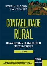 Capa do livro: Contabilidade Rural - Uma Abordagem do Agronegócio Dentro da Porteira - Livro-Texto, Deyvison de Lima Oliveira e Gessy Dhein Oliveira