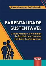 Capa do livro: Parentalidade Sustentável, Silmara Domingues Araújo Amarilla