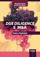 Capa do livro: Due Diligence e M&A, Ricardo R. Maciel e Isabela Seyr Maciel