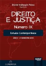 Capa do livro: Direito e Justiça - Ano V - IX - 2º Semestre 2019 - Estudos Contemporâneos, Organizador: David Vallespín Pérez