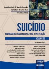 Capa do livro: Suicídio - Volume 2, Organizadoras: Ana Claudia N. S. Wanderbroocke e Maria Sara de Lima Dias