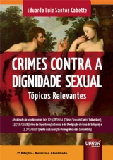 Capa do livro: Crimes Contra a Dignidade Sexual - Tópicos Relevantes - 2ª Edição - Revista e Atualizada, Eduardo Luiz Santos Cabette