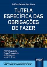 Capa do livro: Tutela Específica das Obrigações de Fazer, Antônio Pereira Gaio Júnior