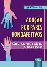 Capa do livro: Adoção por Pares Homoafetivos, Isabela Germano e Silva