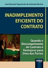 Capa do livro: Inadimplemento Eficiente do Contrato, José Eduardo Figueiredo de Andrade Martins
