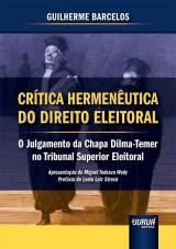 Capa do livro: Crítica Hermenêutica do Direito Eleitoral, Guilherme Barcelos