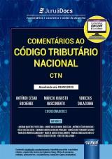 Capa do livro: Comentários ao Código Tributário Nacional - CTN Vivo, Coordenadores: Antônio César Bochenek, Márcio Augusto Nascimento e Vinicius Dalazoana
