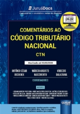 Capa do livro: Comentários ao Código Tributário Nacional - CTN, Coordenadores: Antônio César Bochenek, Márcio Augusto Nascimento e Vinicius Dalazoana
