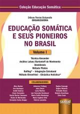 Capa do livro: Educação Somática e Seus Pioneiros no Brasil - Volume I, Organizadora: Débora Pereira Bolsanello