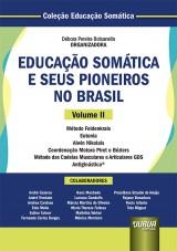 Capa do livro: Educação Somática e Seus Pioneiros no Brasil - Volume II, Organizadora: Débora Pereira Bolsanello