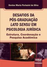 Capa do livro: Desafios da Pós-Graduação Lato Sensu em Psicologia Jurídica, Denise Maria Perissini da Silva