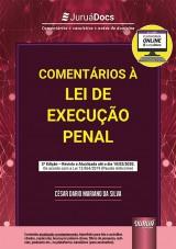 Capa do livro: Comentários à Lei de Execução Penal - De acordo com a Lei 13.964/2019 (Pacote Anticrime), César Dario Mariano da Silva