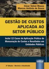Capa do livro: Gestão de Custos Aplicada ao Setor Público, Cézar Volnei Mauss e Marcos Antônio de Souza