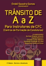 Capa do livro: Trânsito de A a Z, Coordenador: Ordeli Savedra Gomes