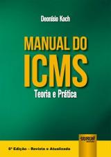 Capa do livro: Manual do ICMS, Deonísio Koch